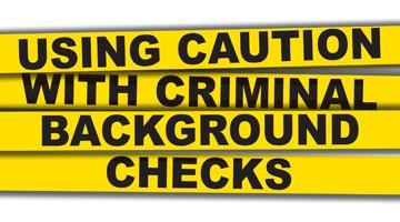 3701-using-caution-with-criminal-background-checks.jpg