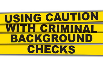 3701-using-caution-with-criminal-background-checks.jpg
